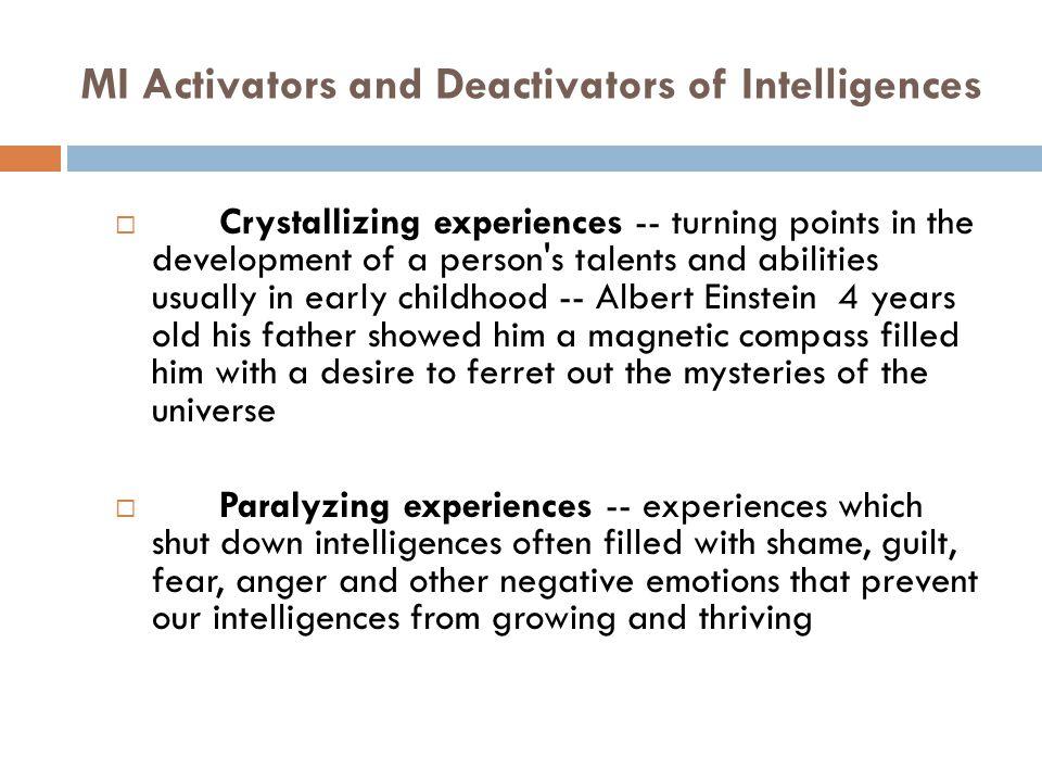 MI Activators and Deactivators of Intelligences