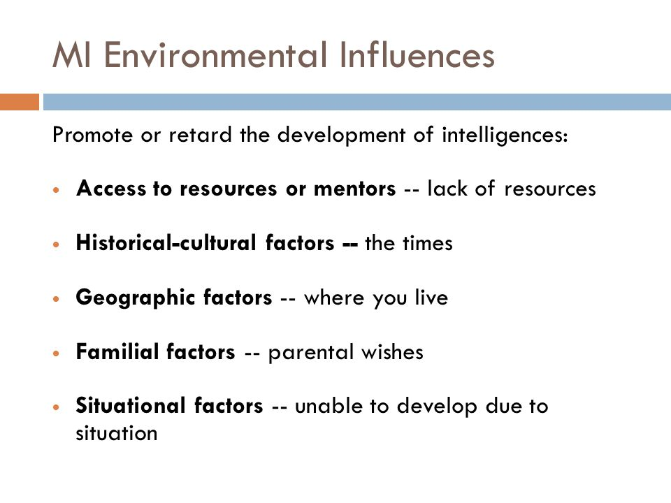 MI Environmental Influences