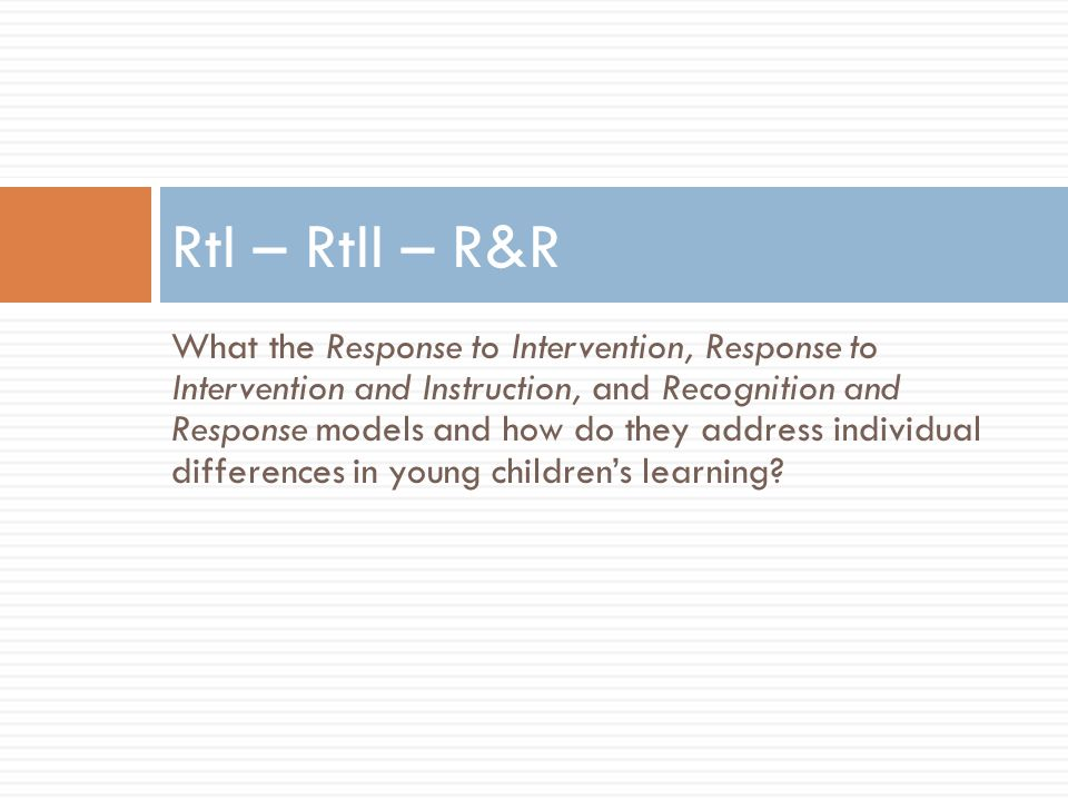 RtI – RtII – R&R