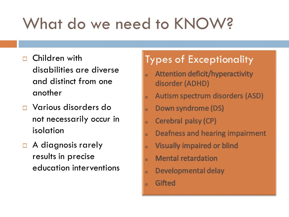 What do we need to KNOW Types of Exceptionality