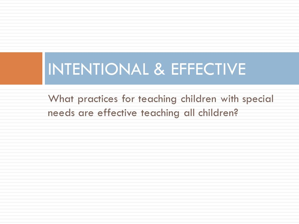 INTENTIONAL & EFFECTIVE