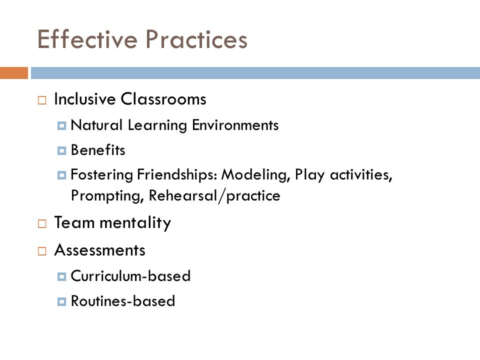 Effective Practices Inclusive Classrooms Team mentality Assessments