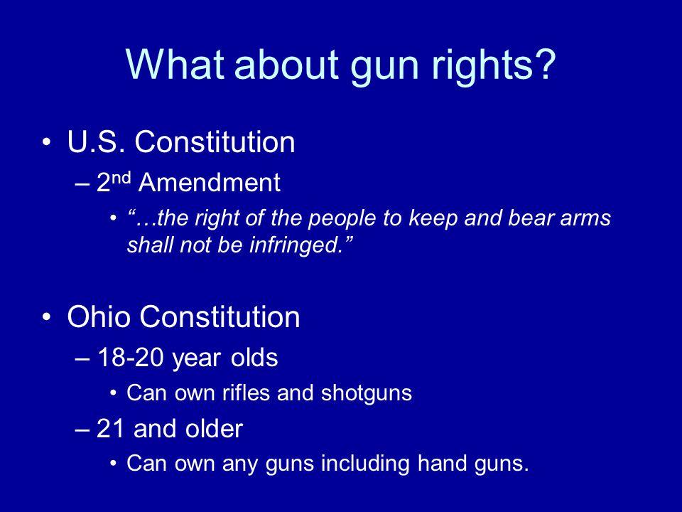 What about gun rights U.S. Constitution Ohio Constitution