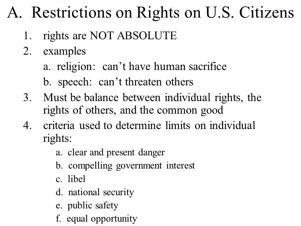 A. Restrictions on Rights on U.S. Citizens