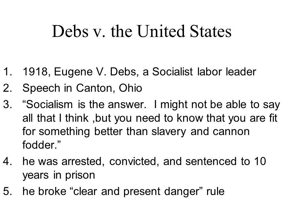 Debs v. the United States