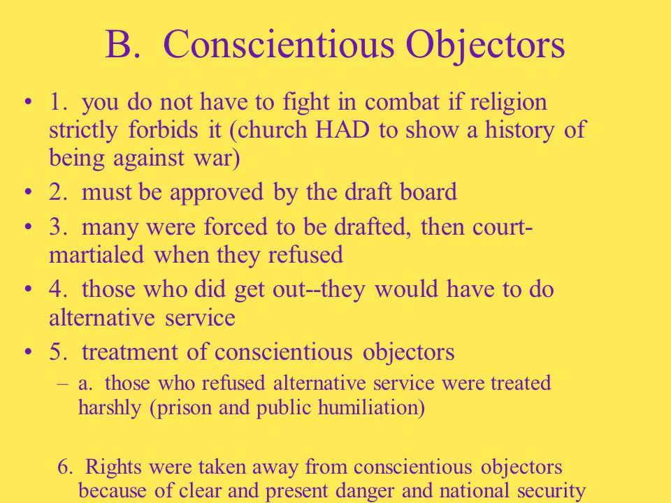 B. Conscientious Objectors