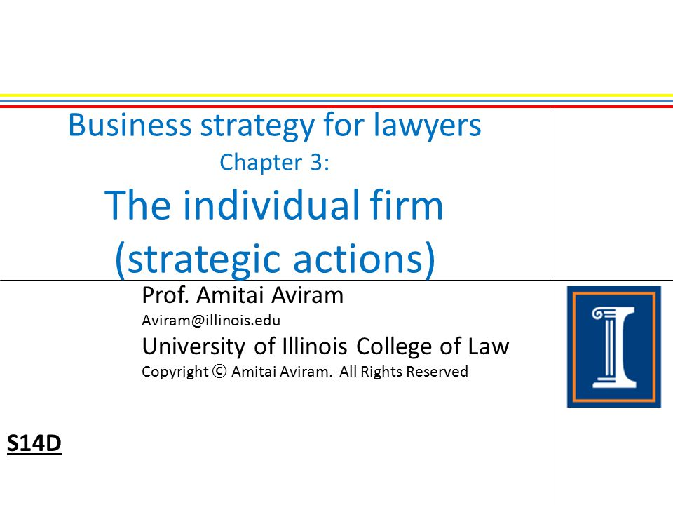 Business strategy for lawyers Chapter 3: The individual firm (strategic actions)