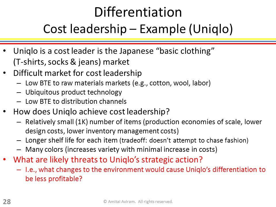 Differentiation Cost leadership – Example (Uniqlo)