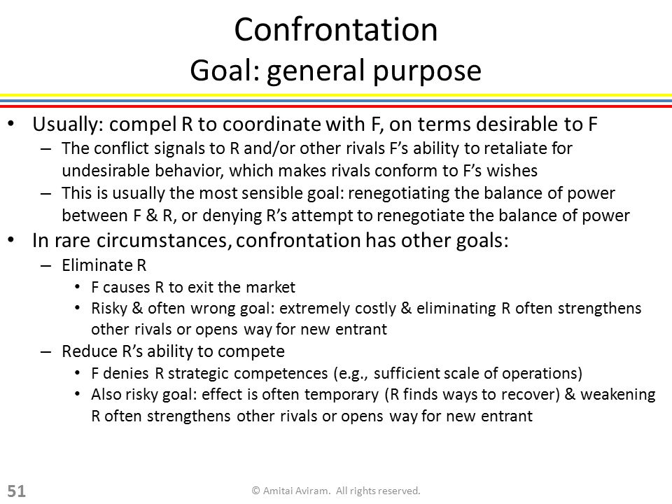 Confrontation Goal: general purpose