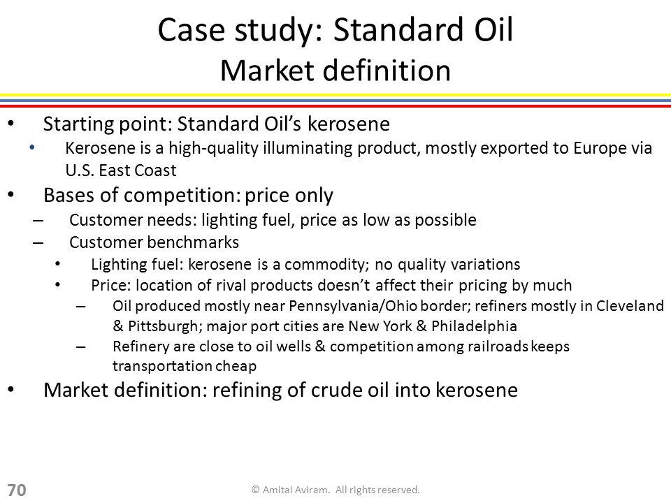 Case study: Standard Oil Market definition
