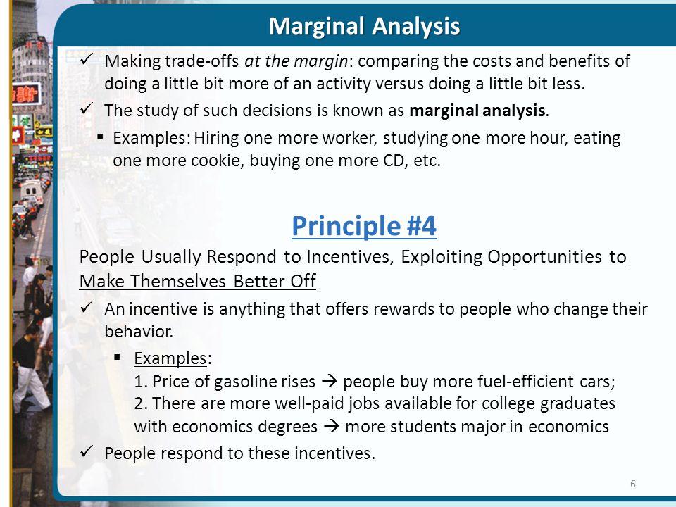 Principle #4 Marginal Analysis