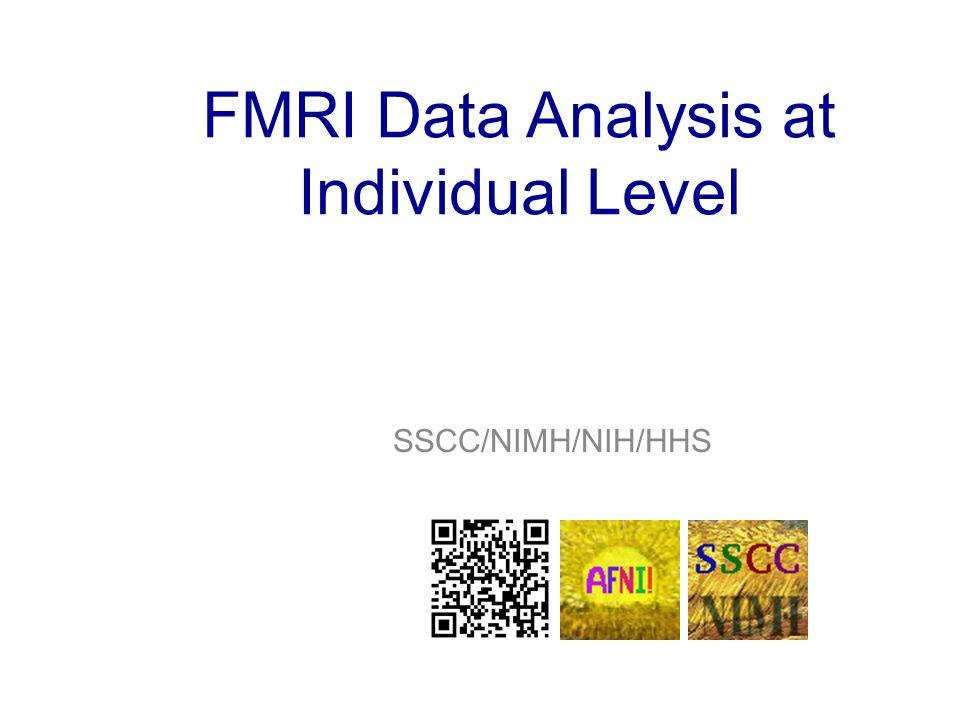 FMRI Data Analysis at Individual Level