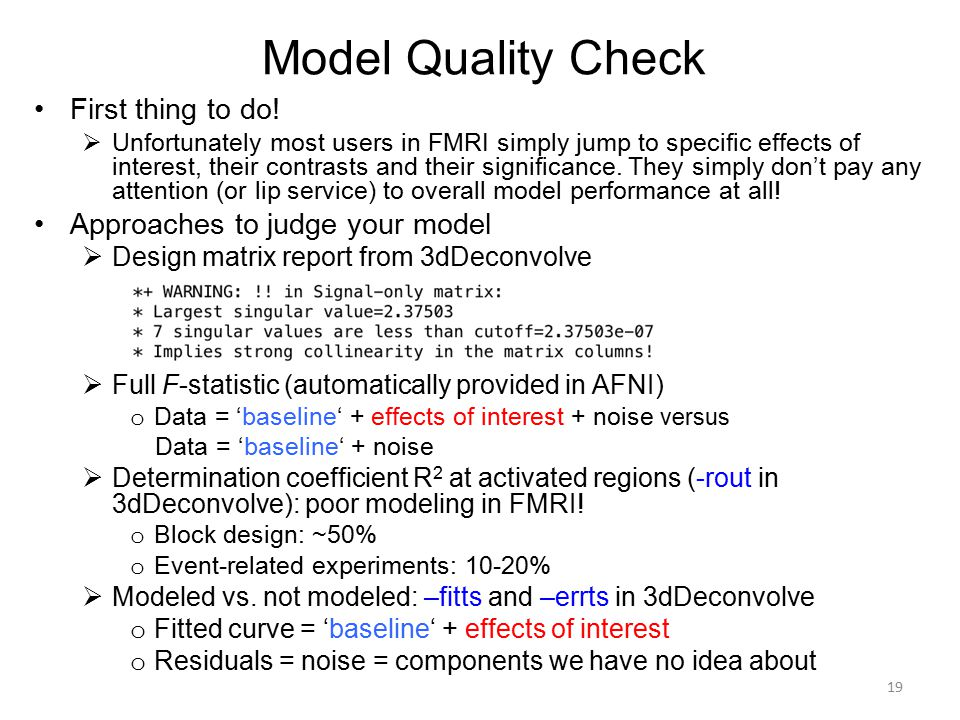 Model Quality Check First thing to do! Approaches to judge your model