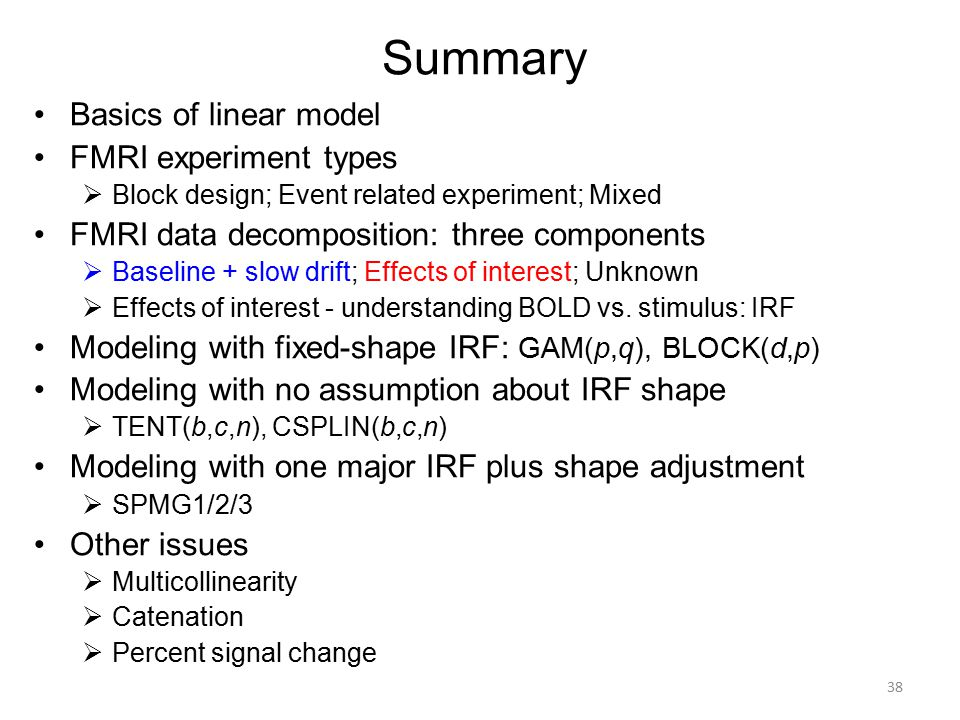 Summary Basics of linear model FMRI experiment types