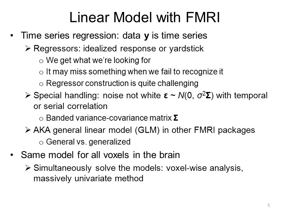 Linear Model with FMRI Time series regression: data y is time series
