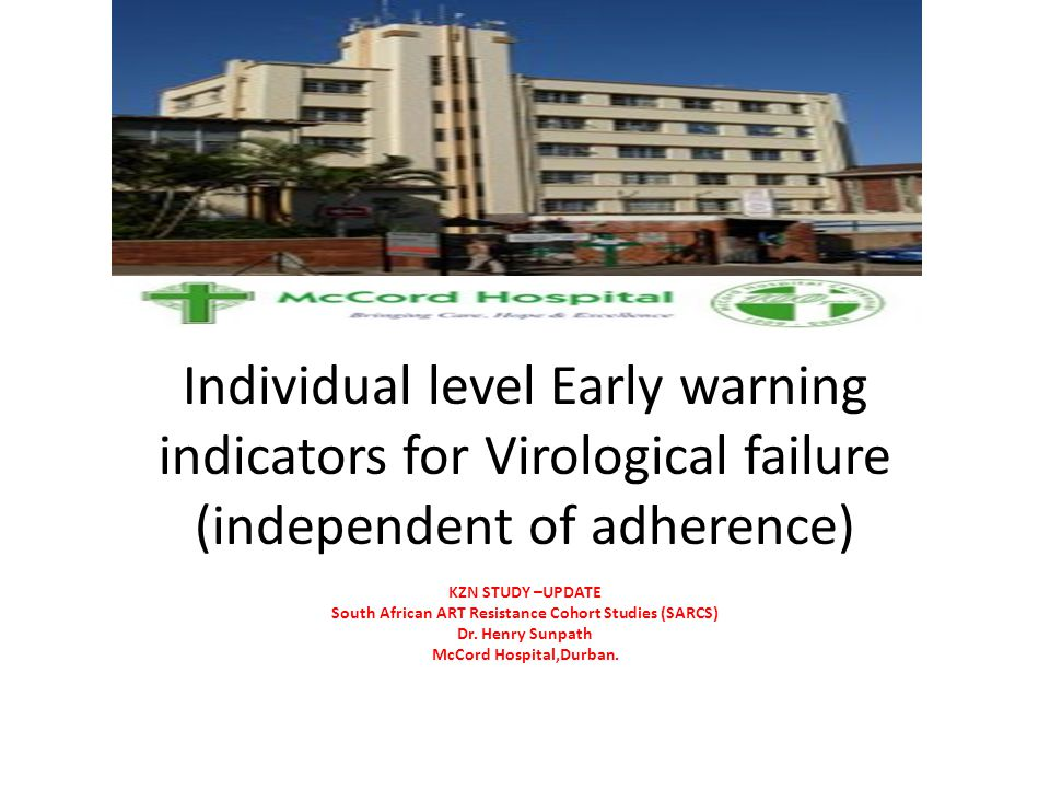 Individual level Early warning indicators for Virological failure (independent of adherence)
