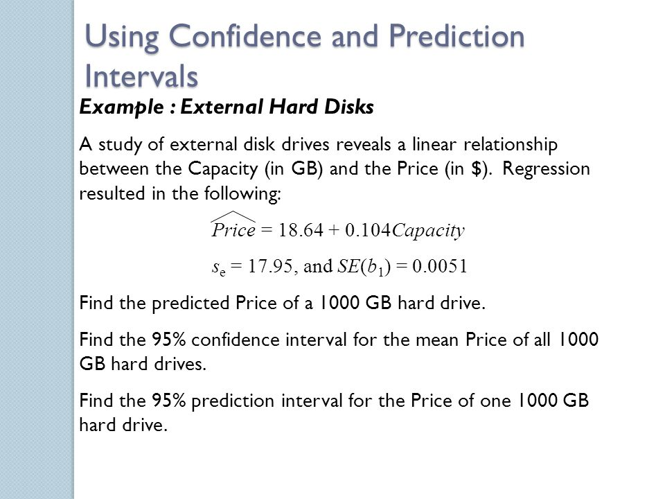 Using Confidence and Prediction Intervals