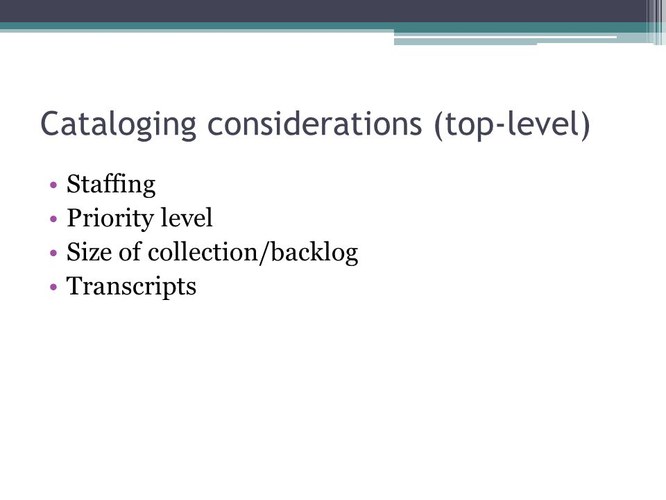 Cataloging considerations (top-level)