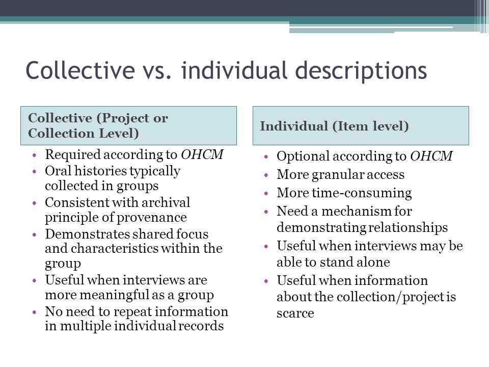 Collective vs. individual descriptions