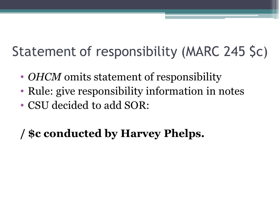 Statement of responsibility (MARC 245 $c)