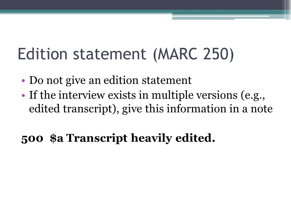 Edition statement (MARC 250)