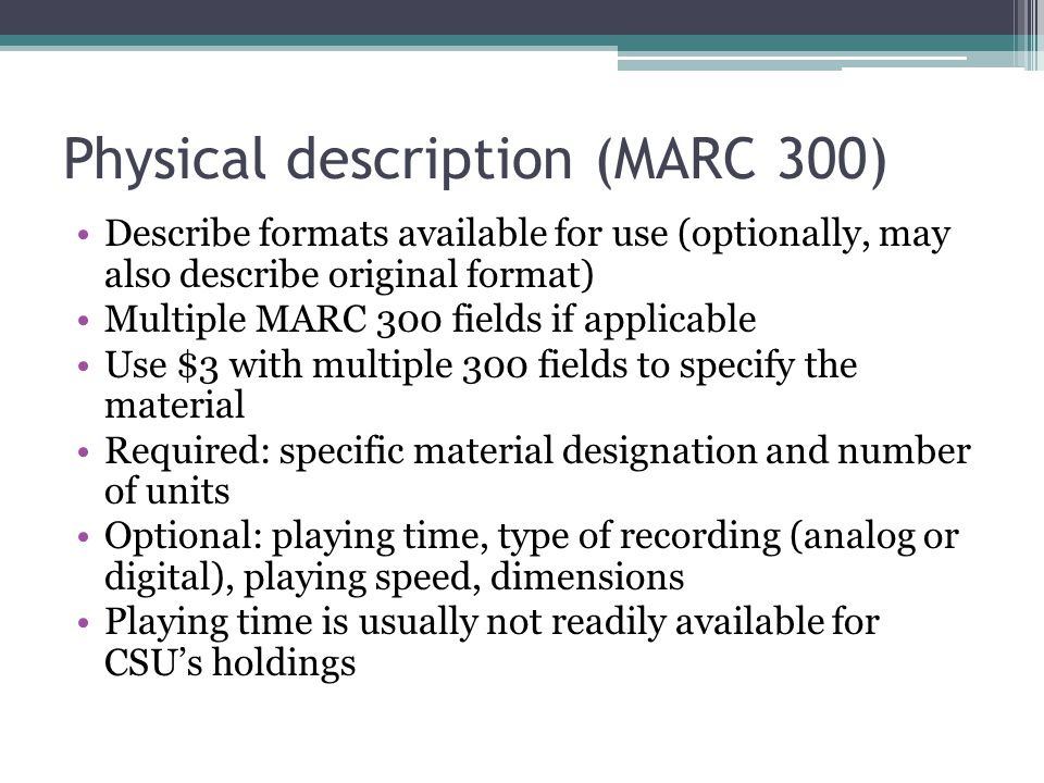 Physical description (MARC 300)