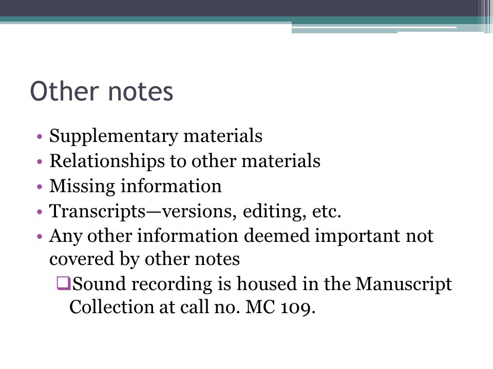 Other notes Supplementary materials Relationships to other materials