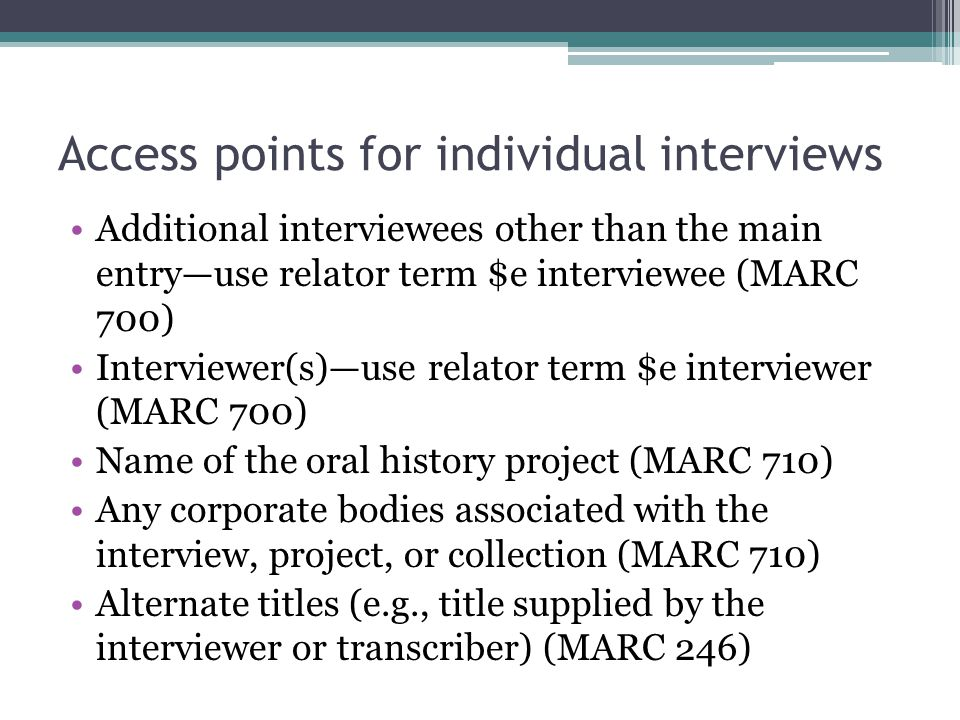Access points for individual interviews