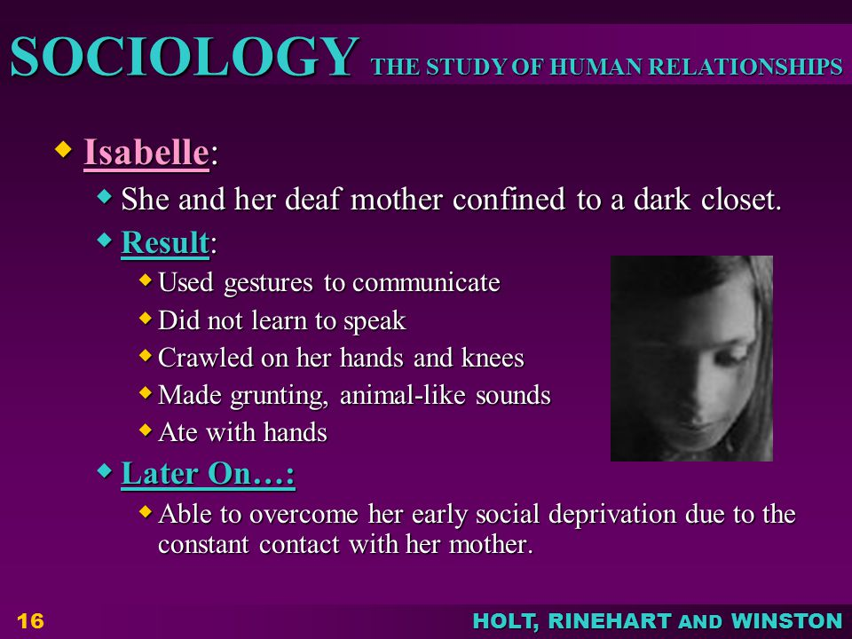 Isabelle: She and her deaf mother confined to a dark closet. Result: