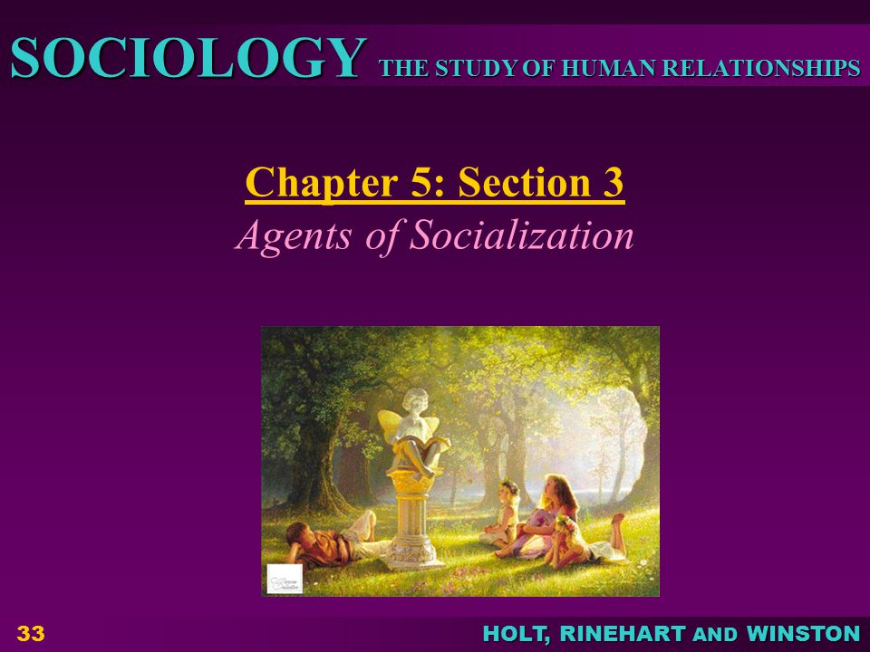 Chapter 5: Section 3 Agents of Socialization