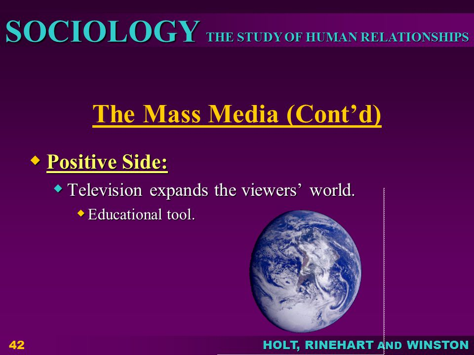 The Mass Media (Cont'd)