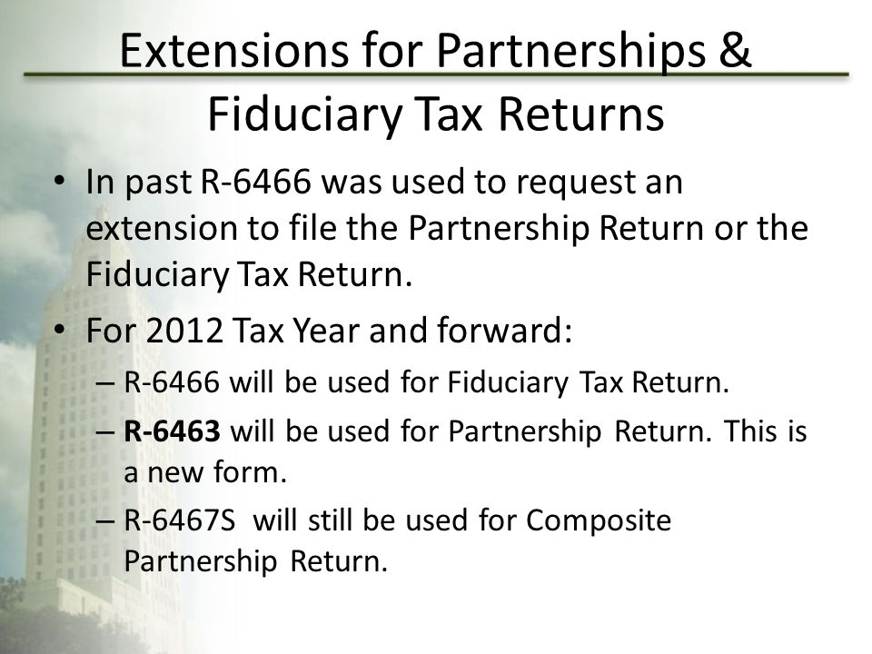 Extensions for Partnerships & Fiduciary Tax Returns