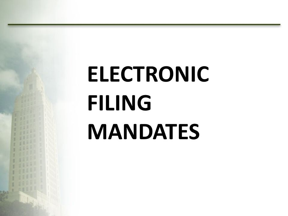 Electronic Filing Mandates
