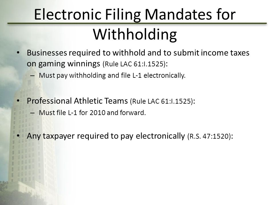 Electronic Filing Mandates for Withholding