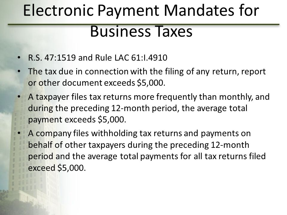 Electronic Payment Mandates for Business Taxes