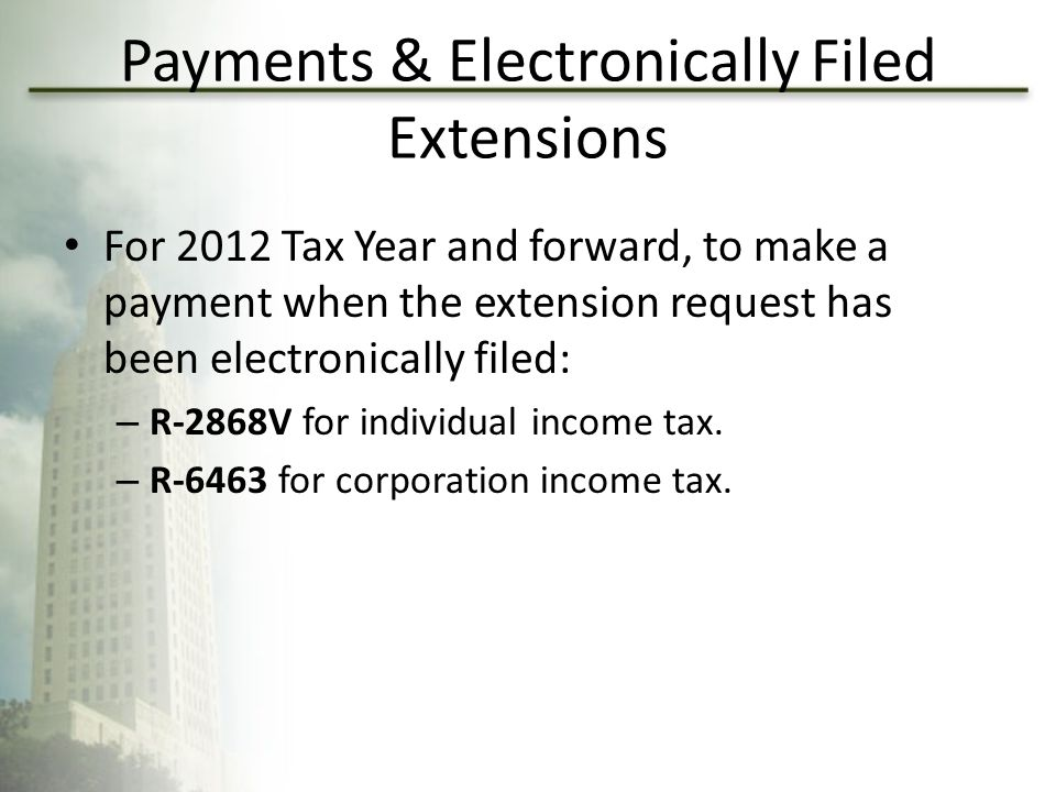 Payments & Electronically Filed Extensions