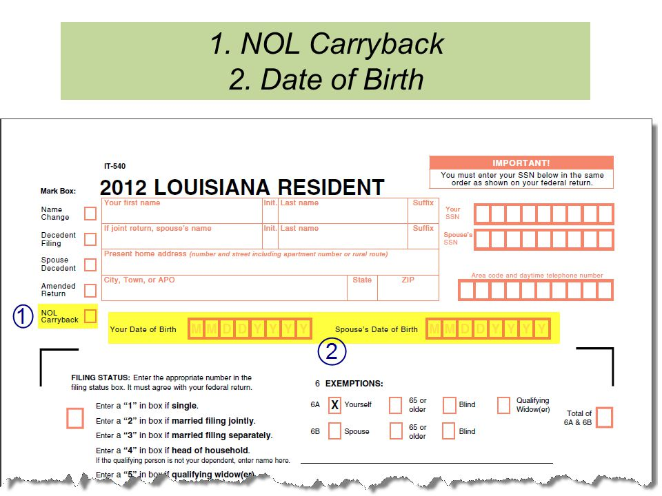 1. NOL Carryback 2. Date of Birth
