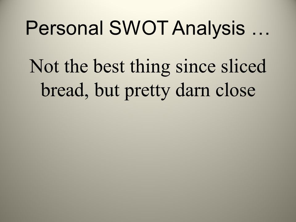 Personal SWOT Analysis …