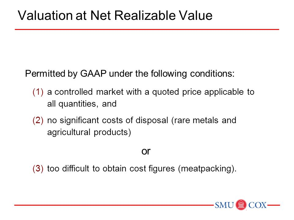 Valuation at Net Realizable Value