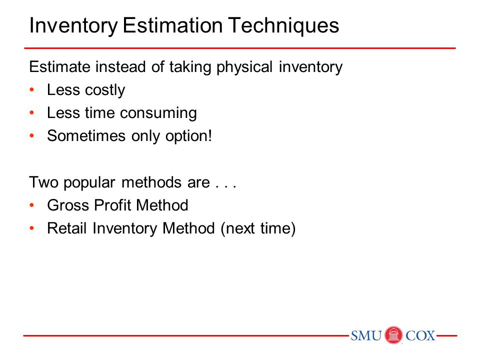 Inventory Estimation Techniques