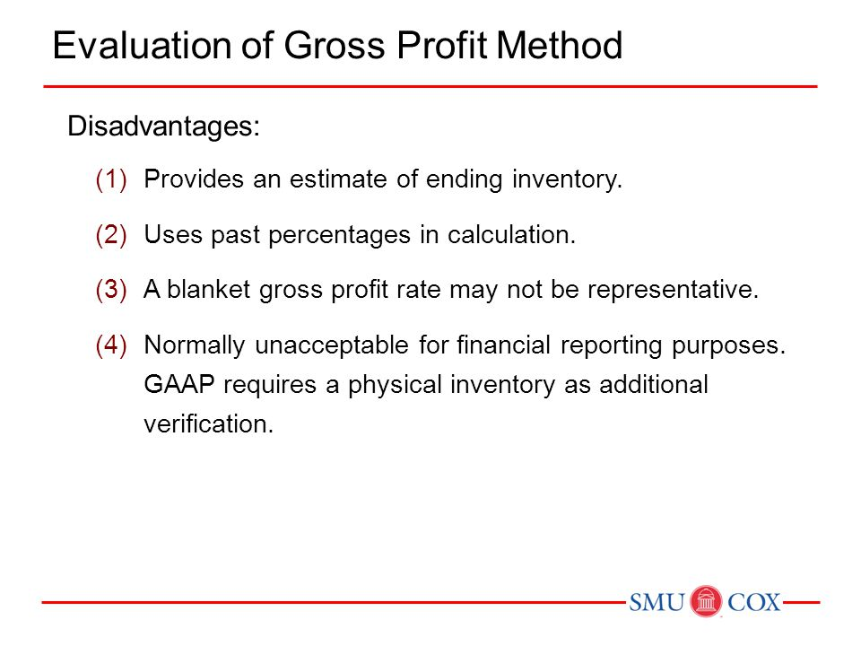 Evaluation of Gross Profit Method