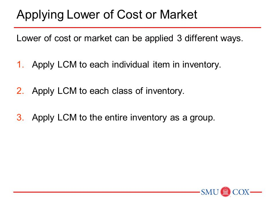 Applying Lower of Cost or Market