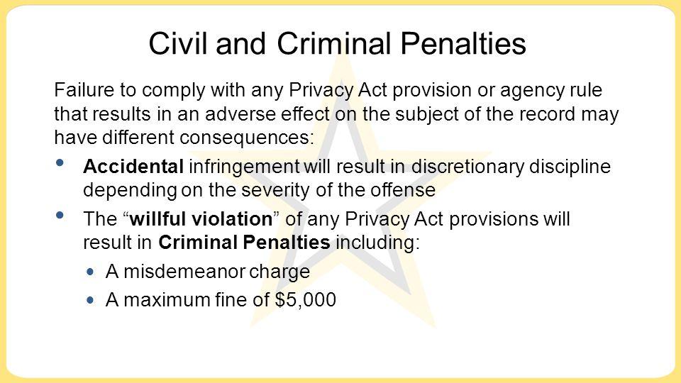 Civil and Criminal Penalties