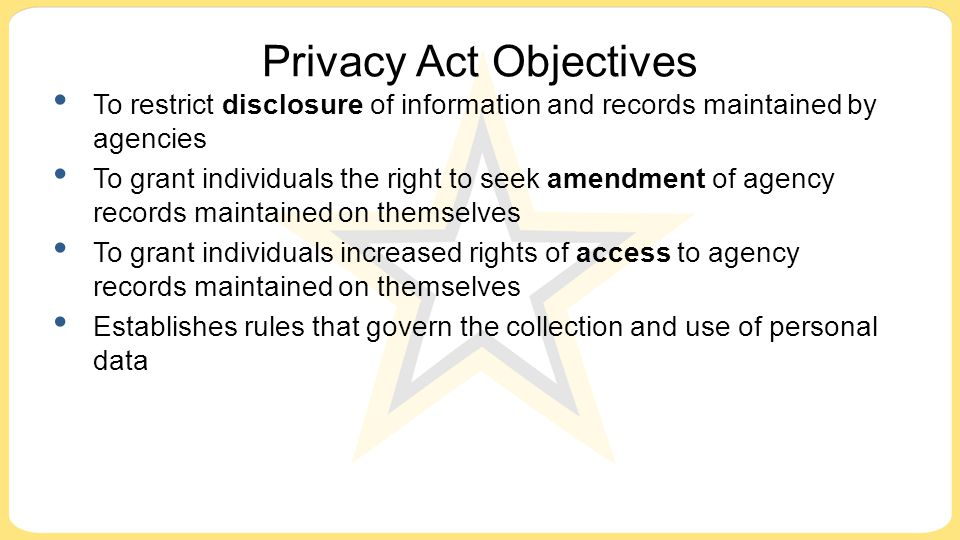 Privacy Act Objectives
