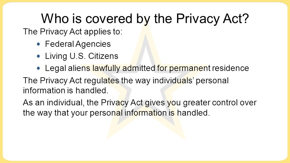 Who is covered by the Privacy Act