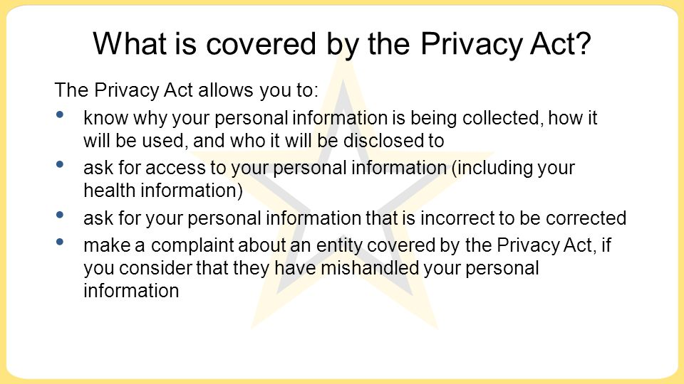 What is covered by the Privacy Act