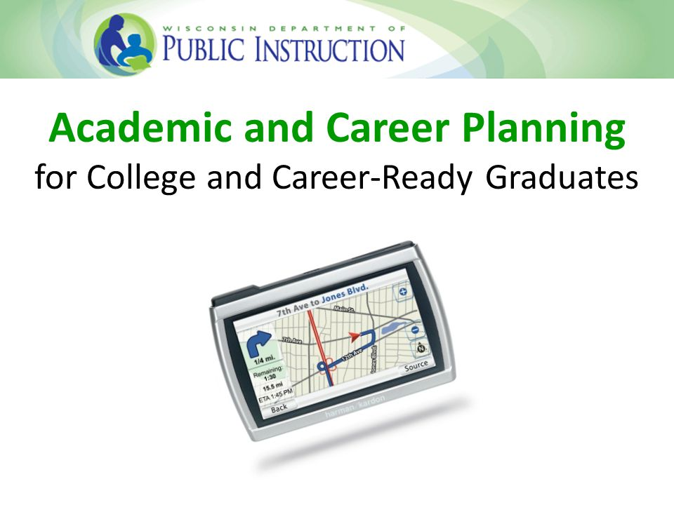 Academic and Career Planning for College and Career-Ready Graduates