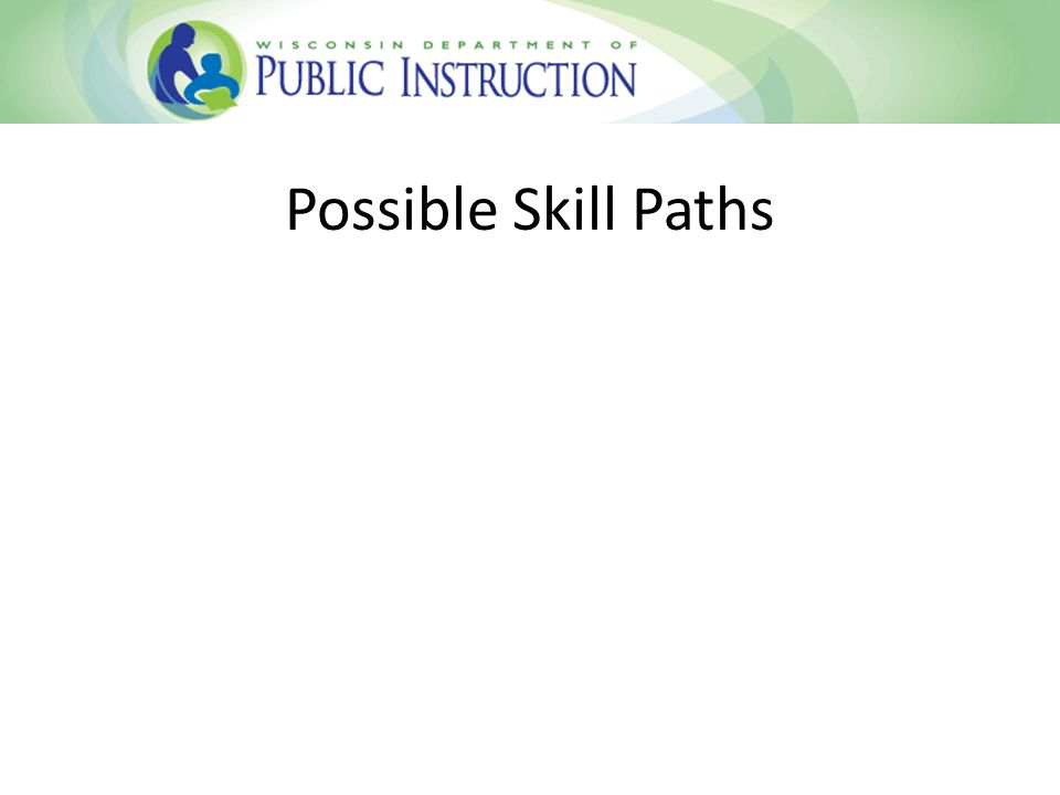 Possible Skill Paths