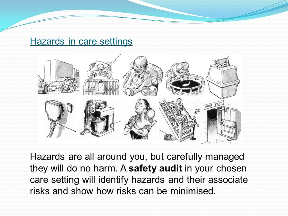 Hazards in care settings