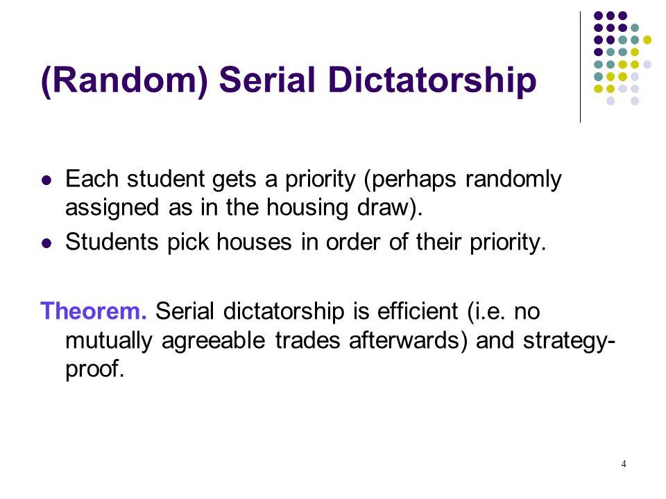 (Random) Serial Dictatorship